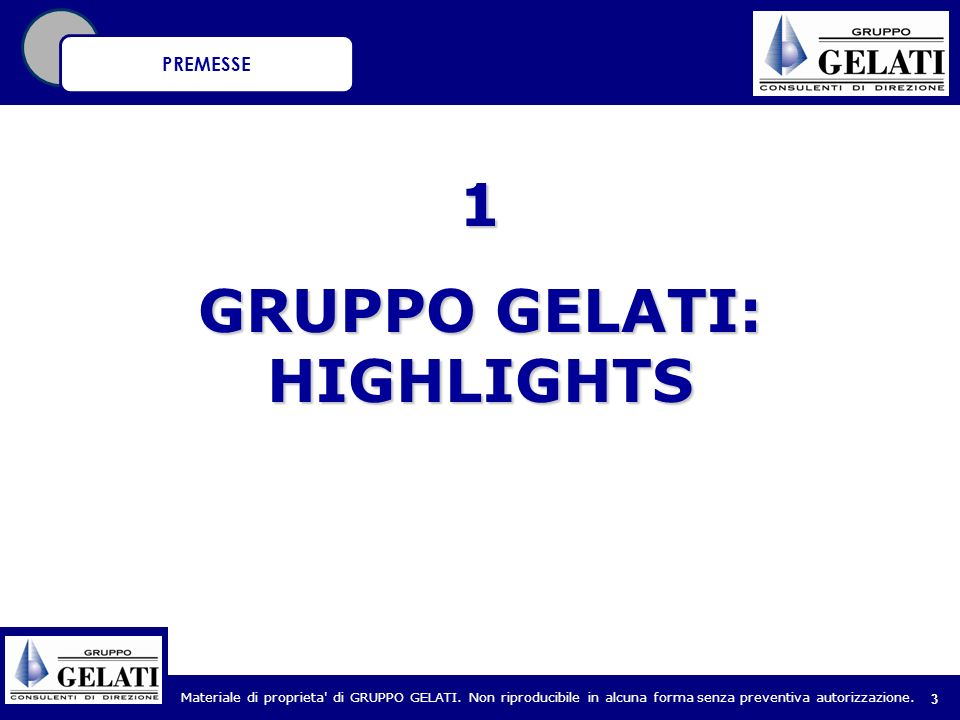 GRUPPO GELATI: HIGHLIGHTS