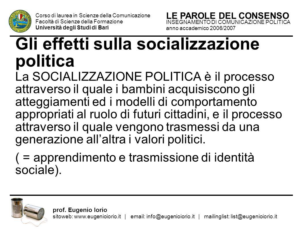 Gli effetti sulla socializzazione politica