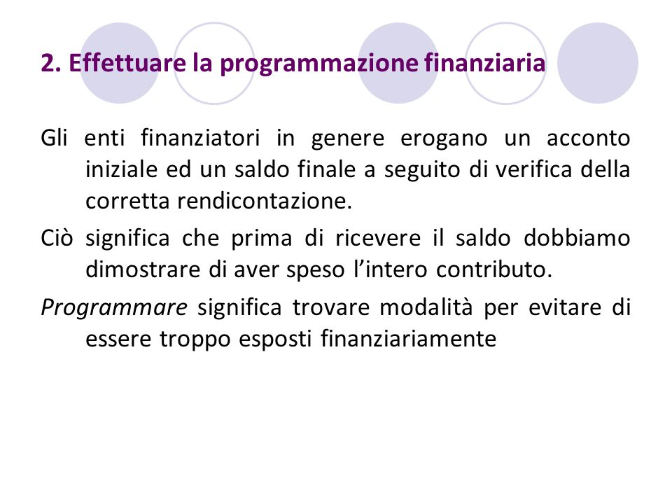 2. Effettuare la programmazione finanziaria