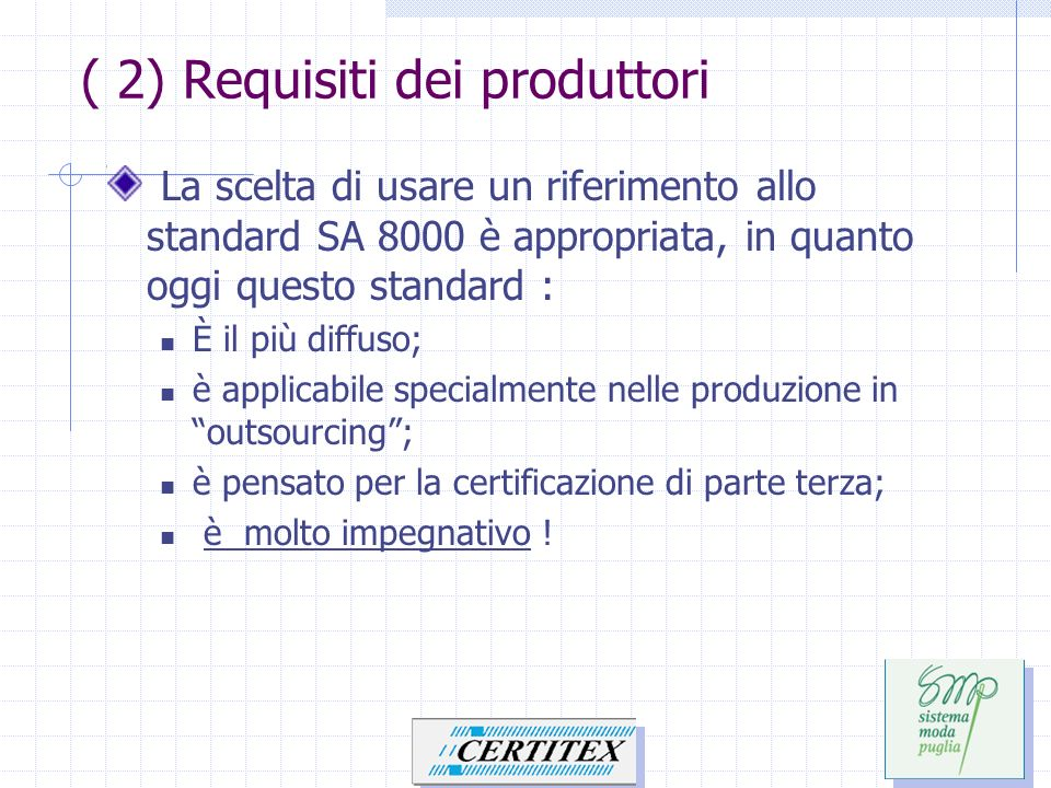 ( 2) Requisiti dei produttori