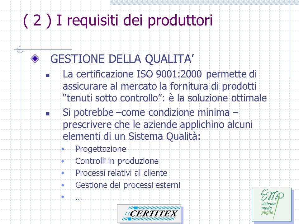 ( 2 ) I requisiti dei produttori