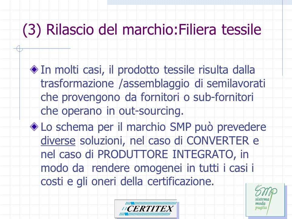 (3) Rilascio del marchio:Filiera tessile