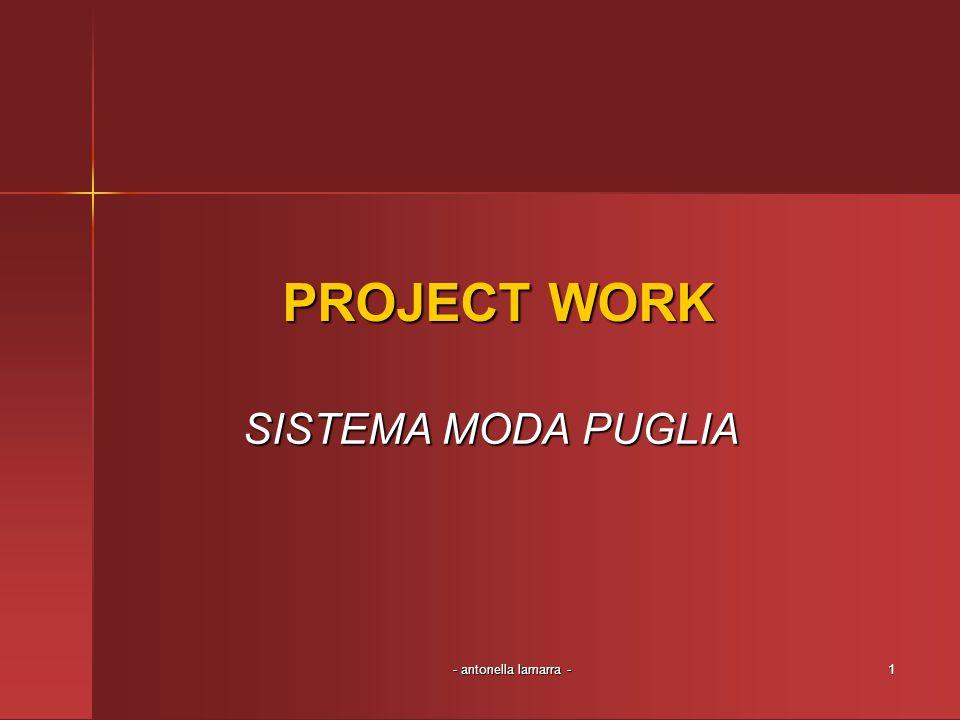 PROJECT WORK SISTEMA MODA PUGLIA - antonella lamarra -