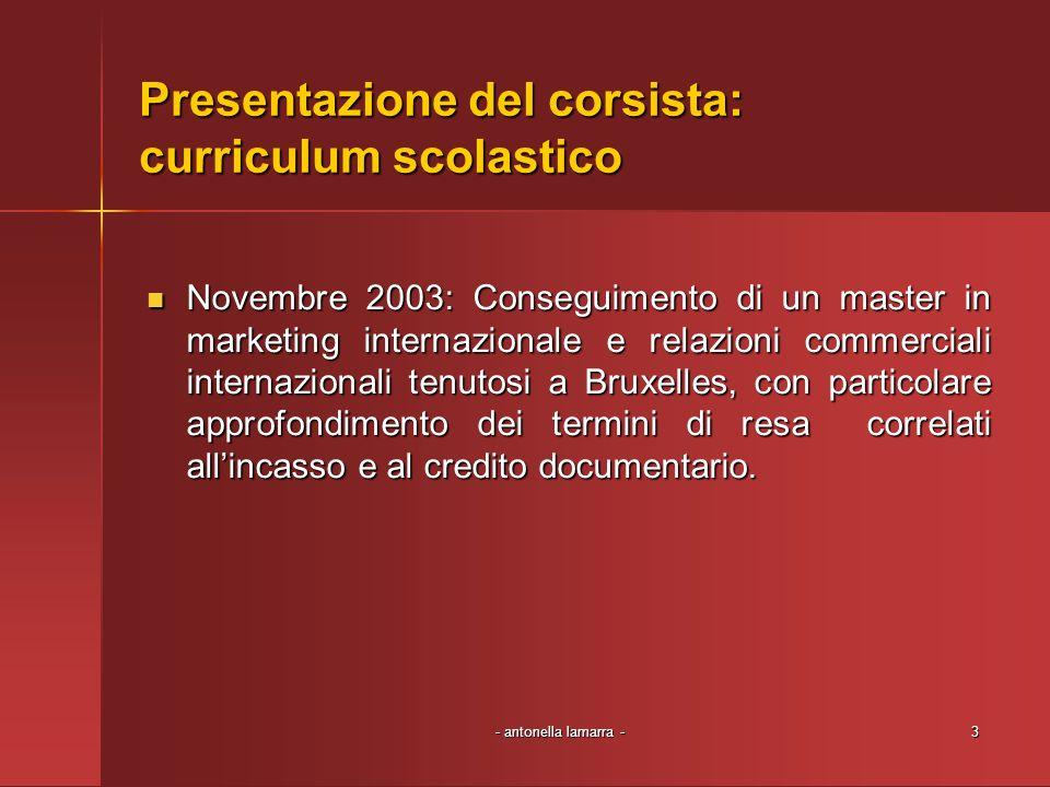 Presentazione del corsista: curriculum scolastico