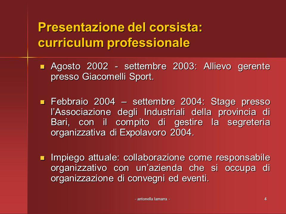 Presentazione del corsista: curriculum professionale