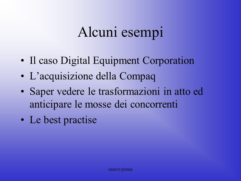 Alcuni esempi Il caso Digital Equipment Corporation