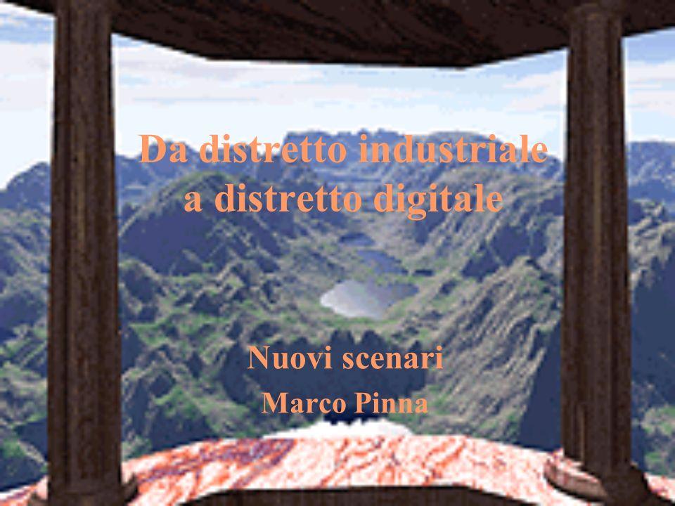 Da distretto industriale a distretto digitale