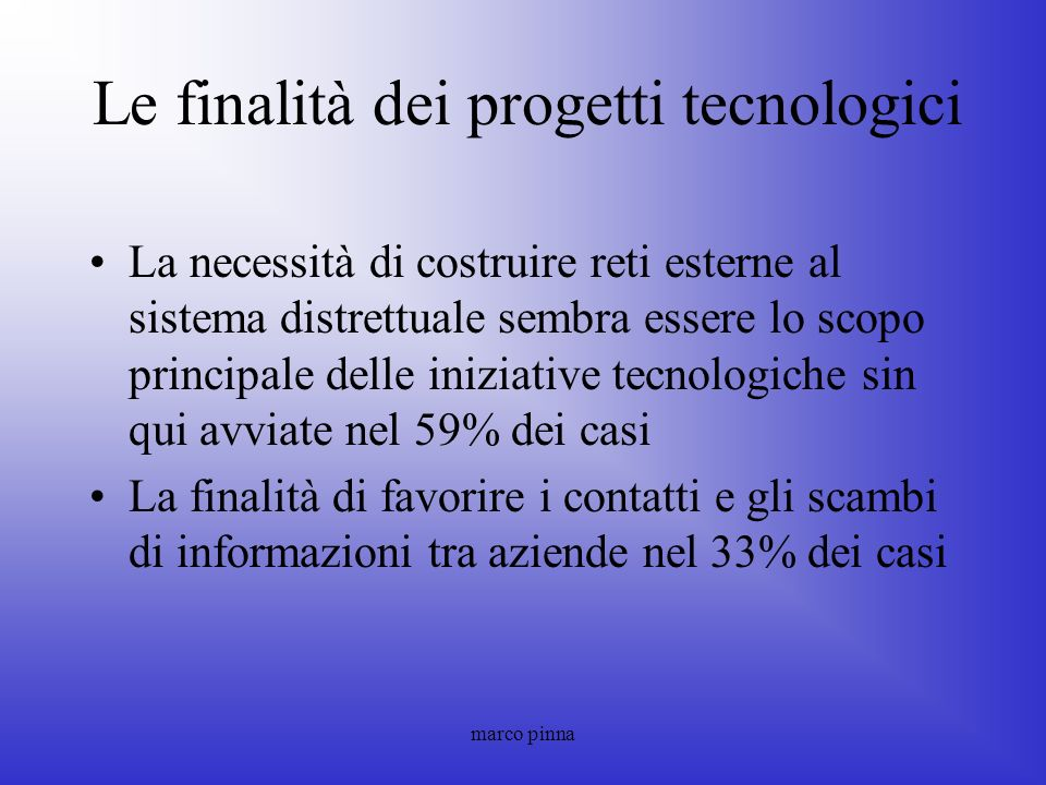 Le finalità dei progetti tecnologici