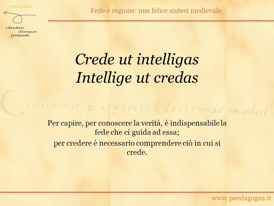 Crede ut intelligas Intellige ut credas