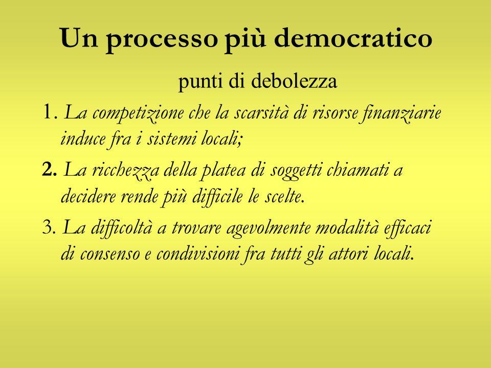 Un processo più democratico