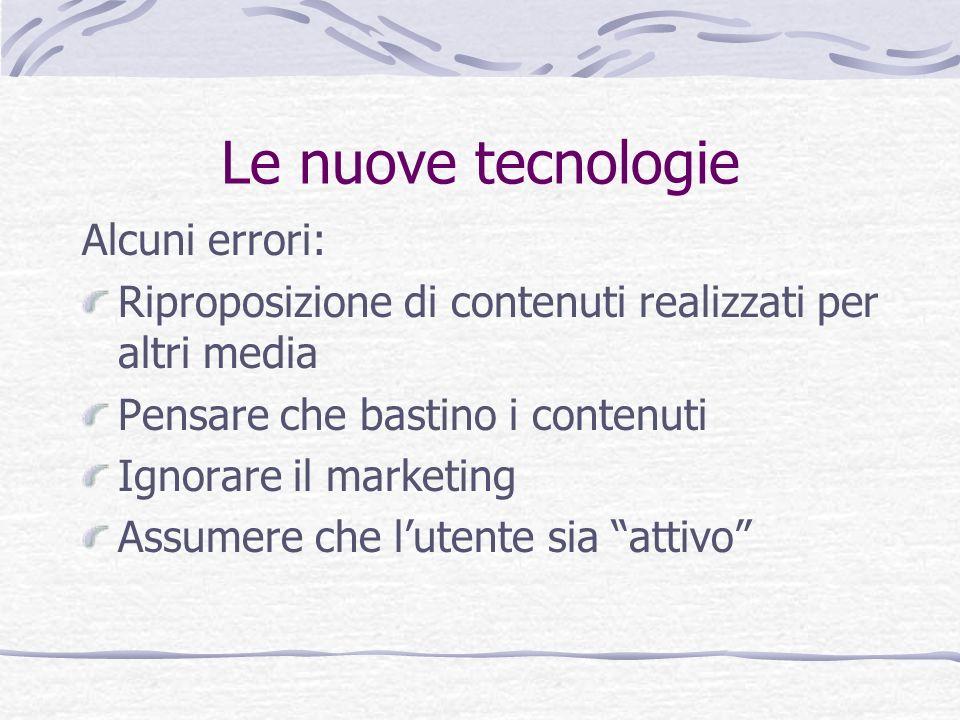 Le nuove tecnologie Alcuni errori: