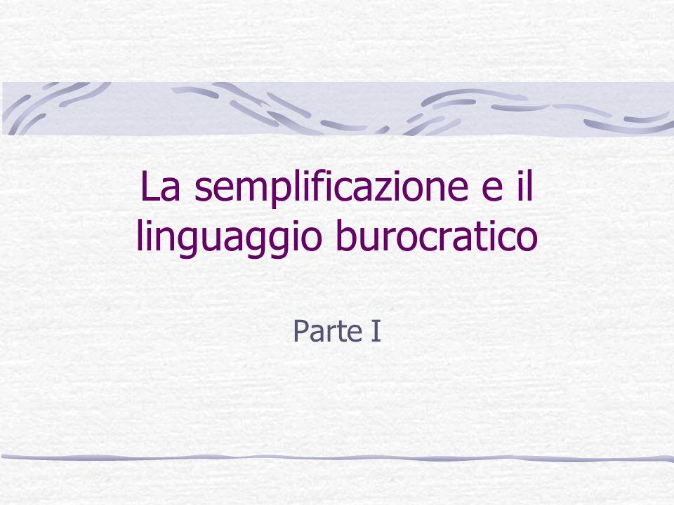 La semplificazione e il linguaggio burocratico