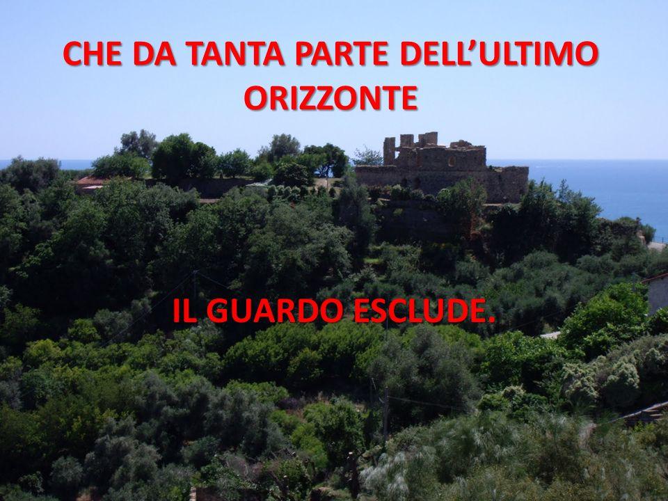 CHE DA TANTA PARTE DELL'ULTIMO ORIZZONTE