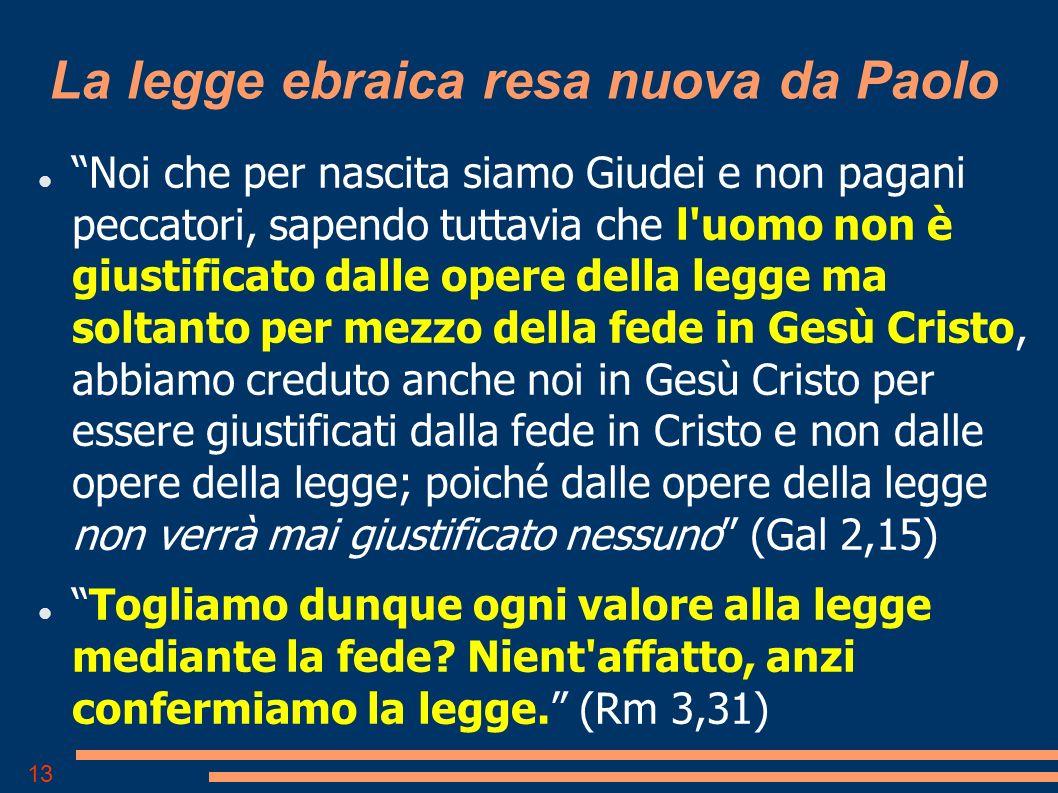 La legge ebraica resa nuova da Paolo
