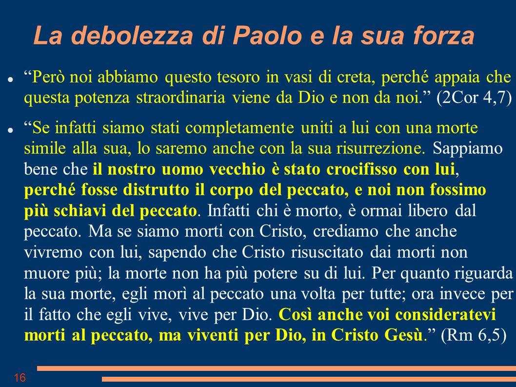 La debolezza di Paolo e la sua forza