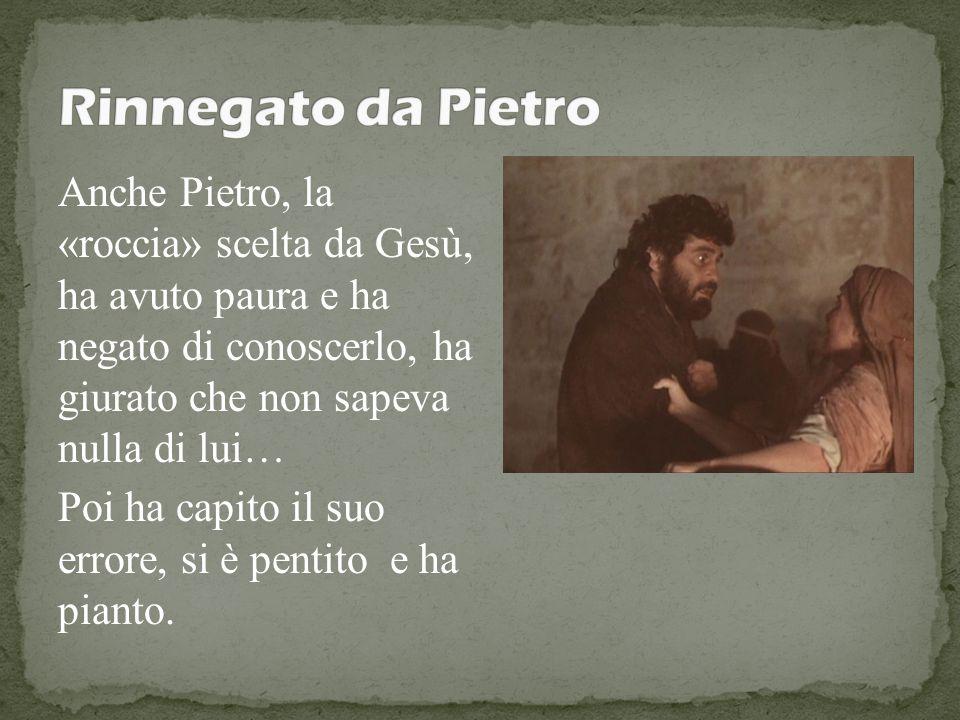 Rinnegato da Pietro