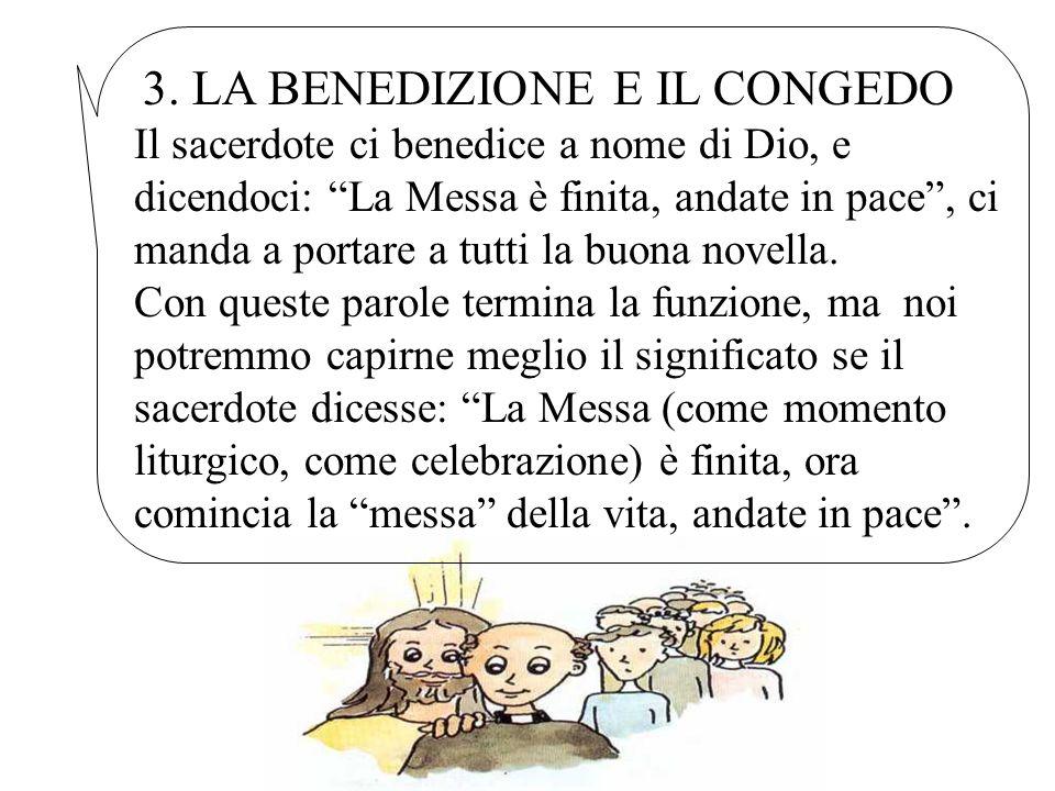 3. LA BENEDIZIONE E IL CONGEDO
