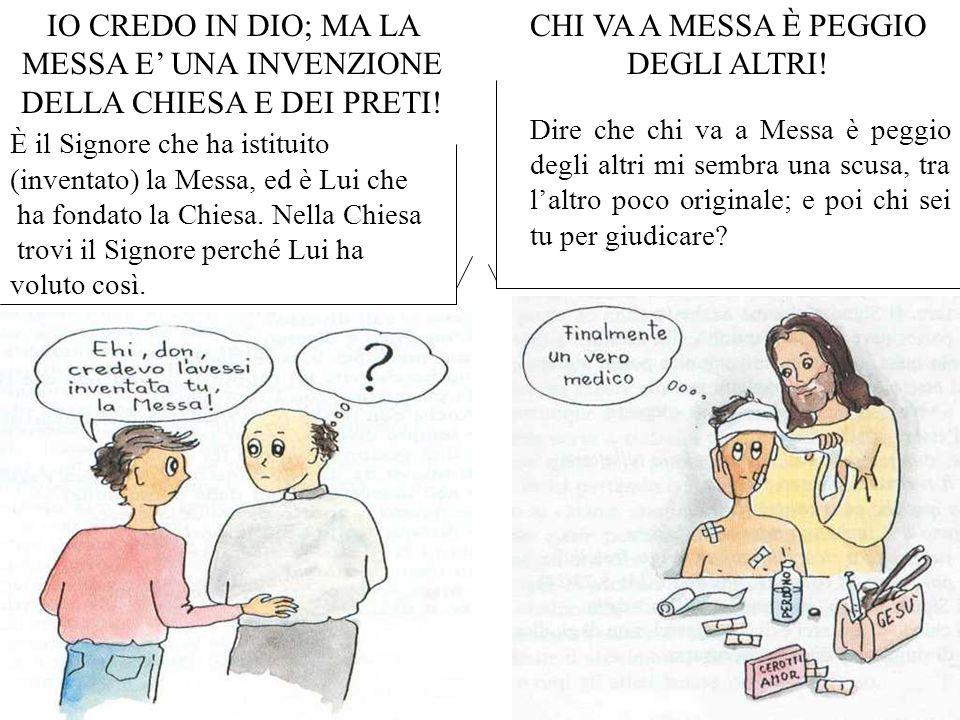 CHI VA A MESSA È PEGGIO DEGLI ALTRI!