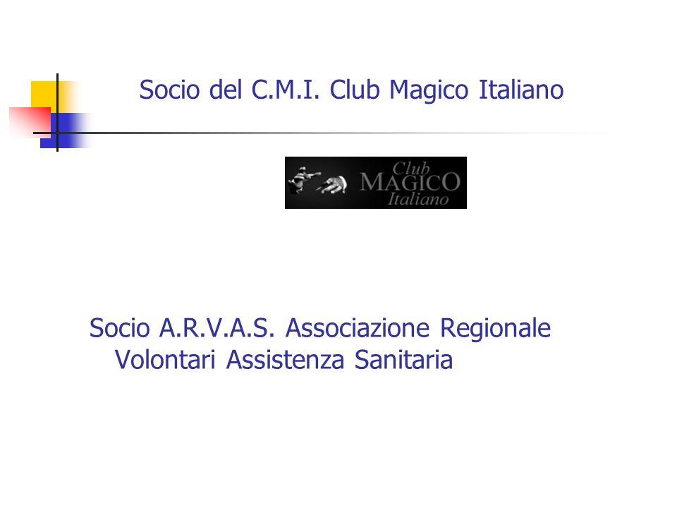 Socio del C.M.I. Club Magico Italiano