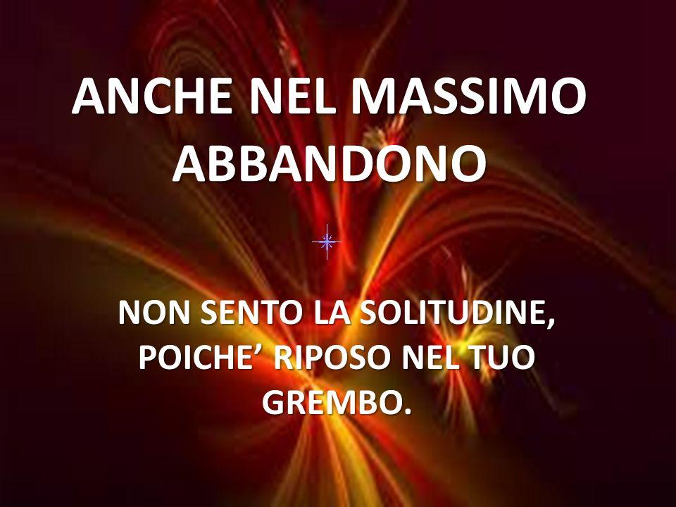 ANCHE NEL MASSIMO ABBANDONO