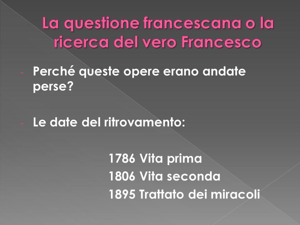 La questione francescana o la ricerca del vero Francesco