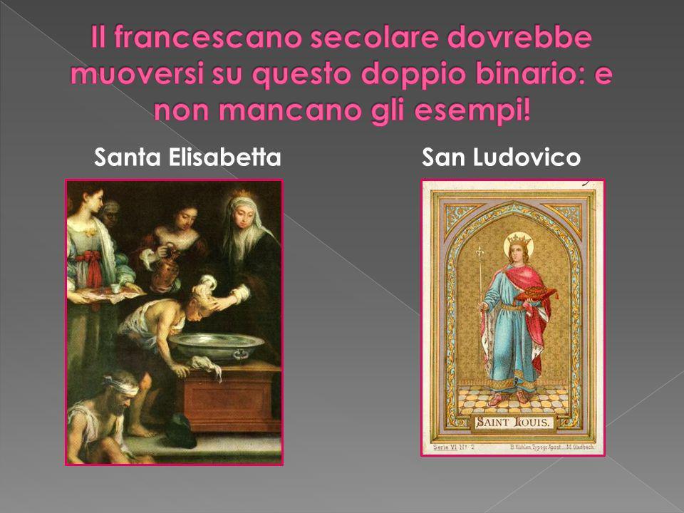 Il francescano secolare dovrebbe muoversi su questo doppio binario: e non mancano gli esempi!
