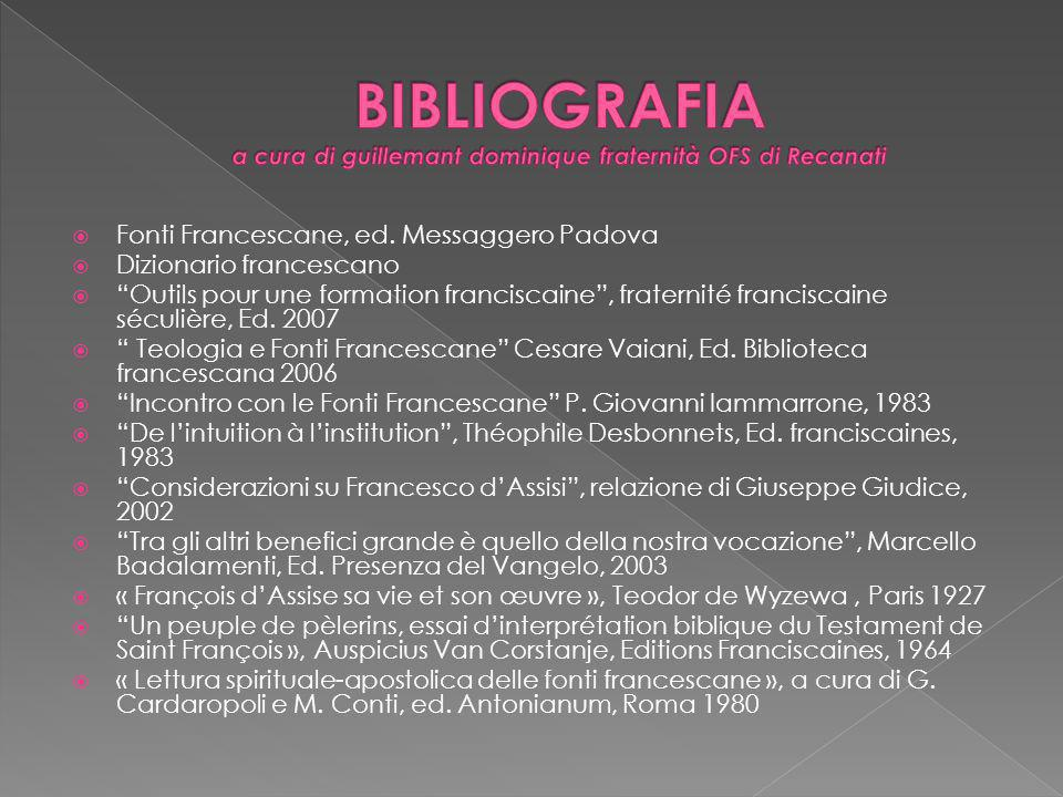 BIBLIOGRAFIA a cura di guillemant dominique fraternità OFS di Recanati