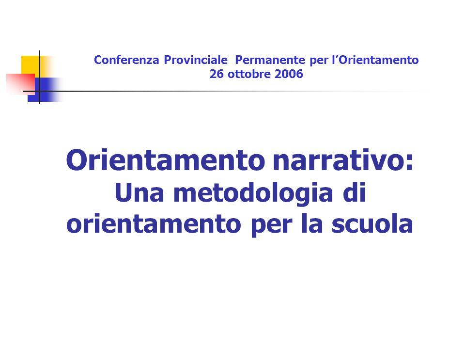 Orientamento narrativo: Una metodologia di orientamento per la scuola