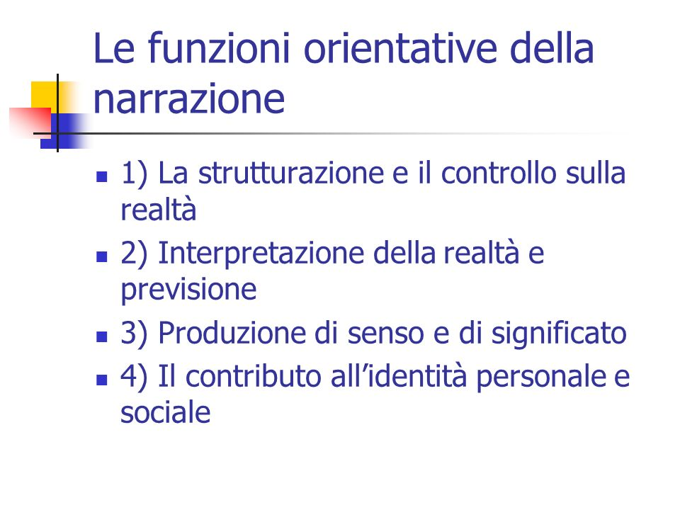 Le funzioni orientative della narrazione