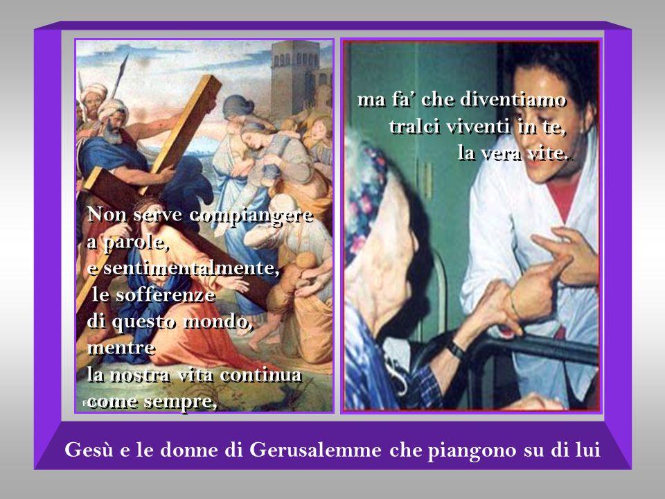 Gesù e le donne di Gerusalemme che piangono su di lui