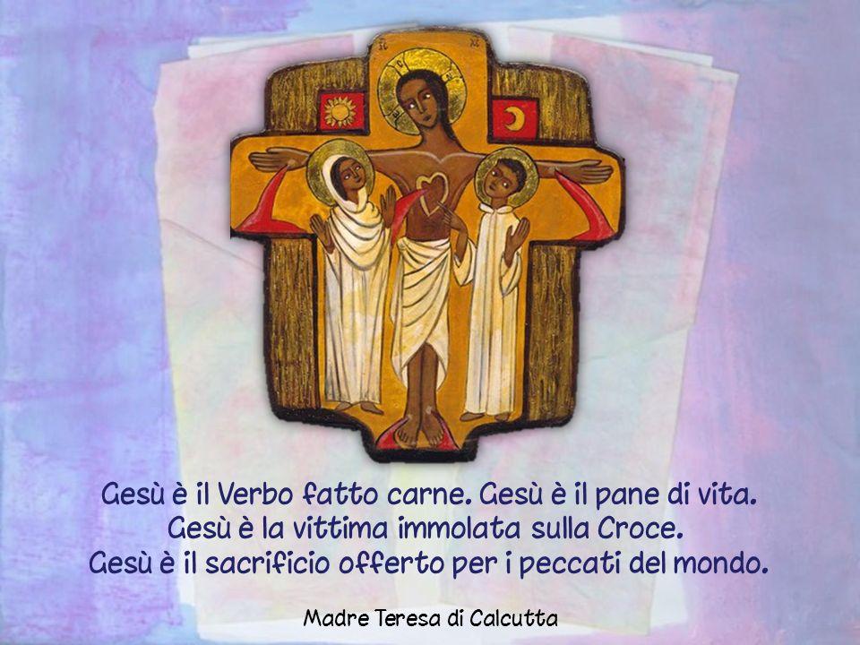 Gesù è il Verbo fatto carne. Gesù è il pane di vita.