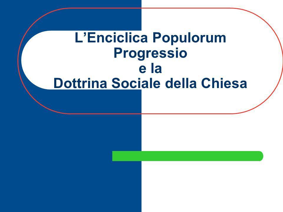 L'Enciclica Populorum Progressio e la Dottrina Sociale della Chiesa