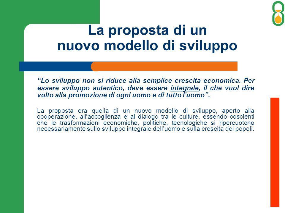 La proposta di un nuovo modello di sviluppo