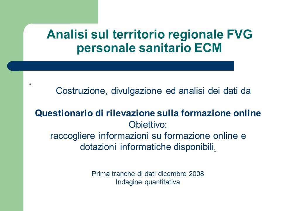 Analisi sul territorio regionale FVG personale sanitario ECM