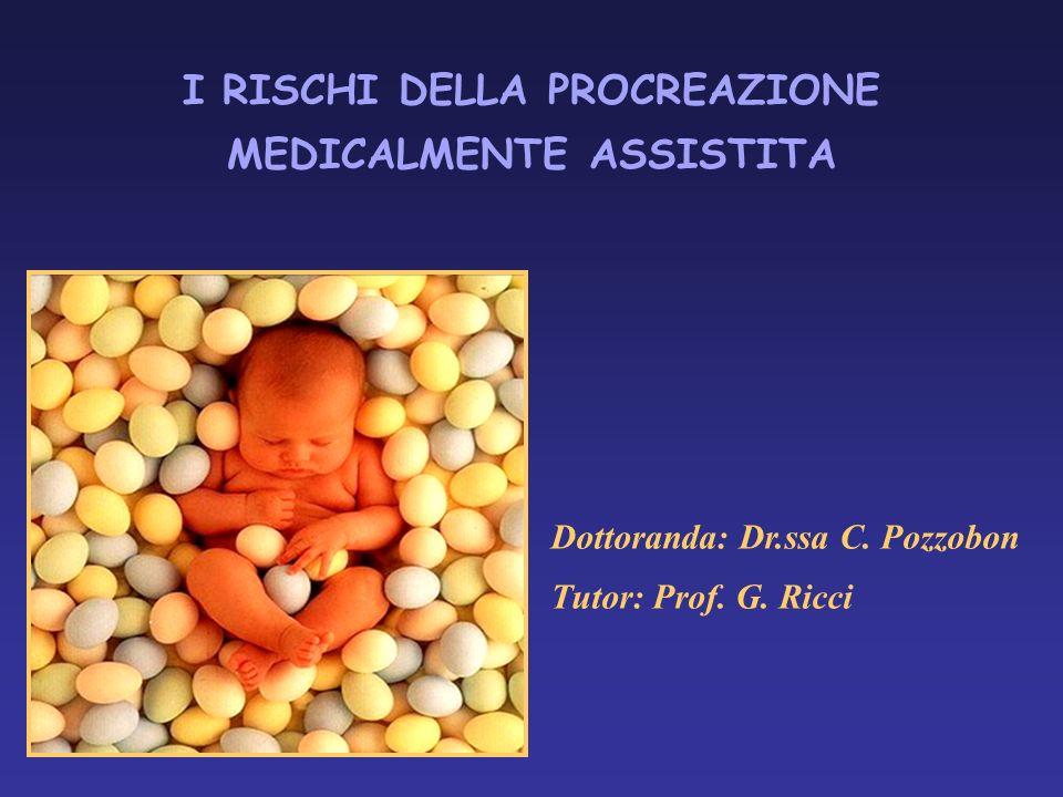 I RISCHI DELLA PROCREAZIONE MEDICALMENTE ASSISTITA