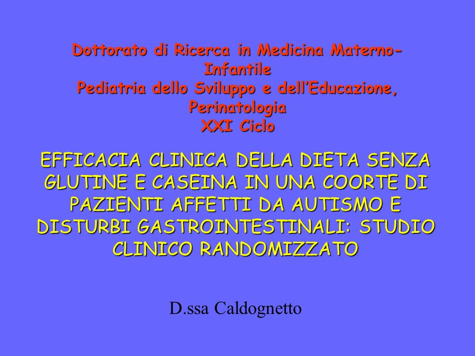 Dottorato di Ricerca in Medicina Materno-Infantile Pediatria dello Sviluppo e dell'Educazione, Perinatologia XXI Ciclo