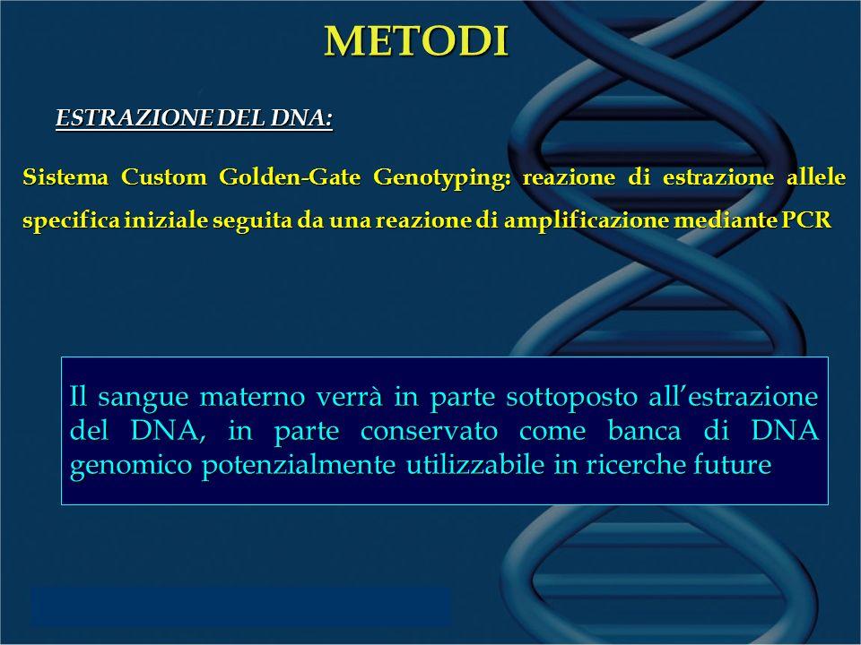 METODI ESTRAZIONE DEL DNA: