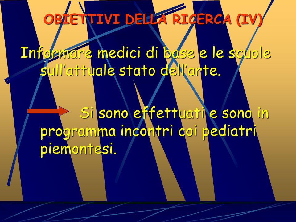 OBIETTIVI DELLA RICERCA (IV)