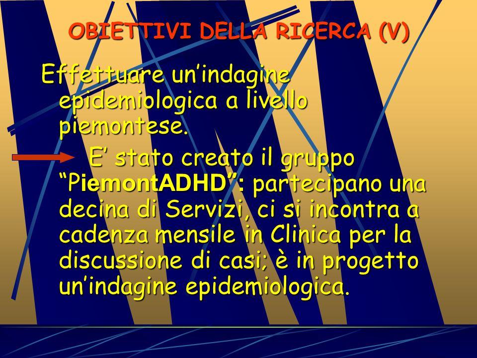 OBIETTIVI DELLA RICERCA (V)