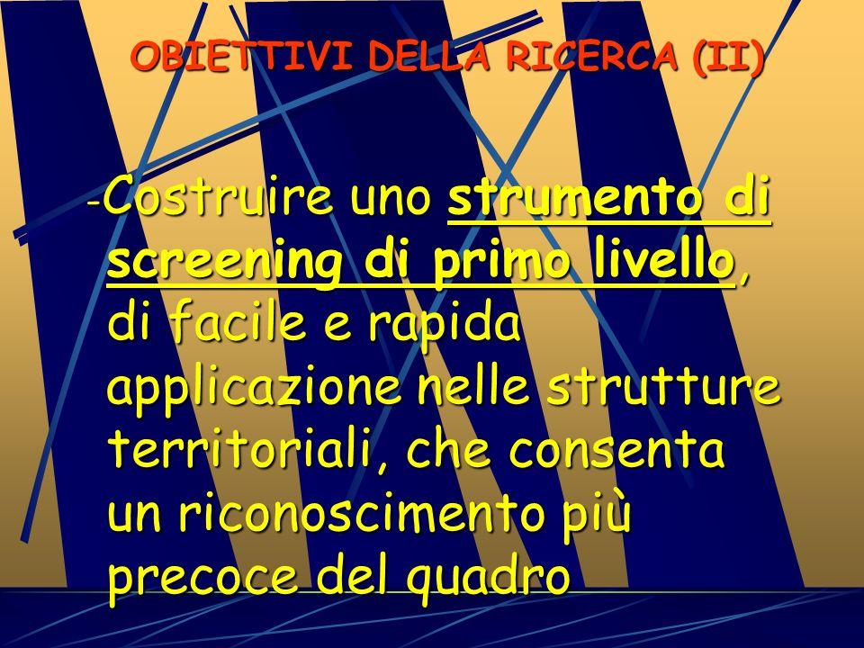 OBIETTIVI DELLA RICERCA (II)