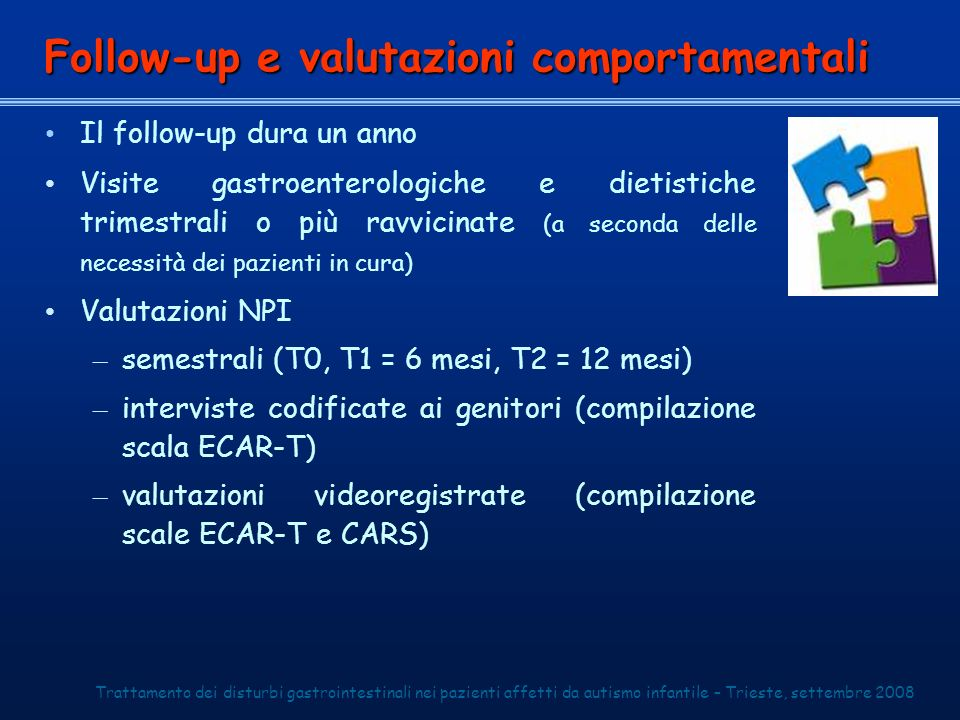 Follow-up e valutazioni comportamentali