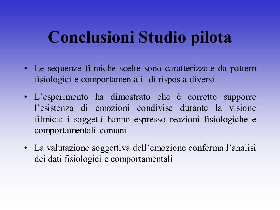 Conclusioni Studio pilota
