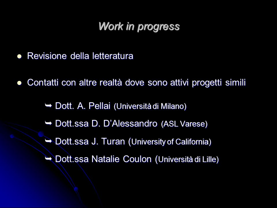 Work in progress Revisione della letteratura