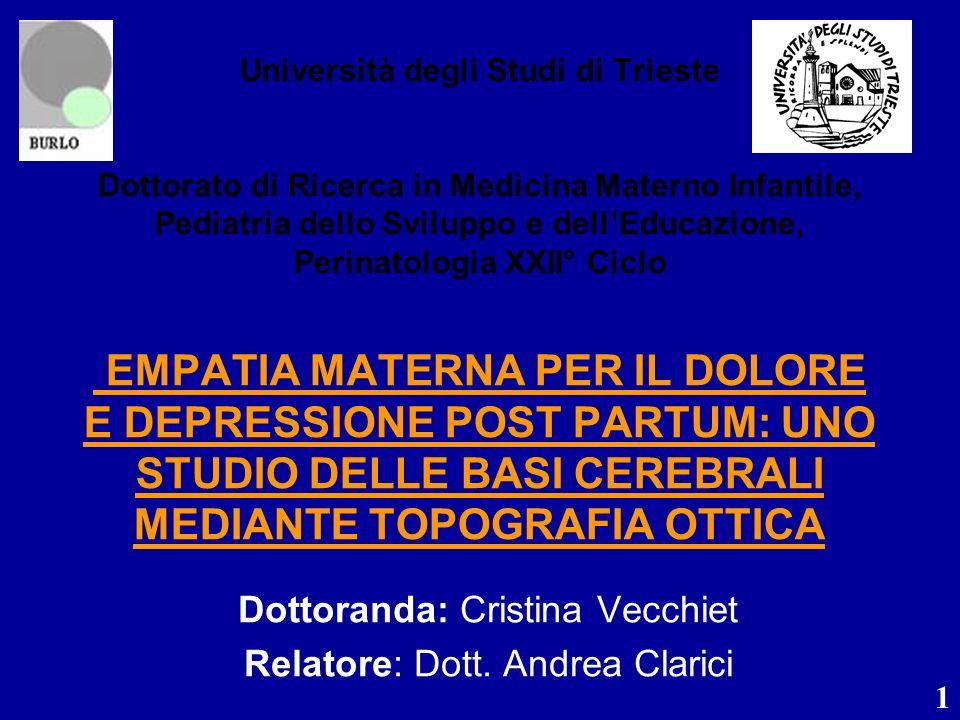 Dottoranda: Cristina Vecchiet Relatore: Dott. Andrea Clarici