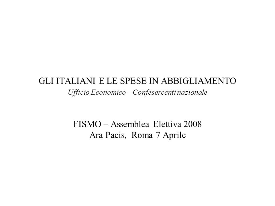 FISMO – Assemblea Elettiva 2008 Ara Pacis, Roma 7 Aprile