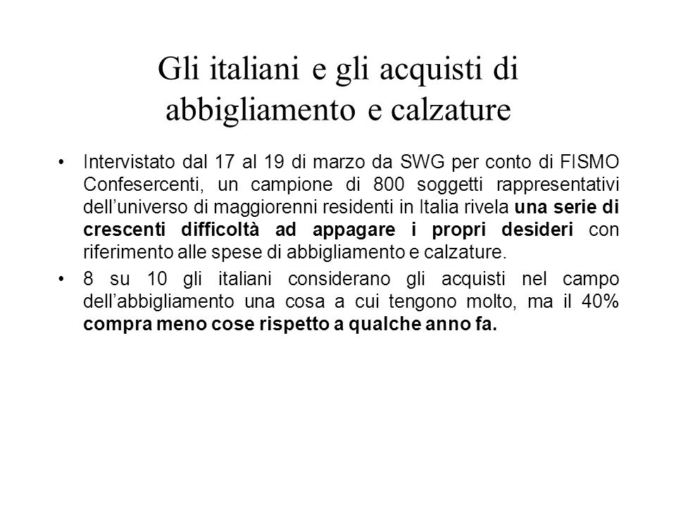 Gli italiani e gli acquisti di abbigliamento e calzature