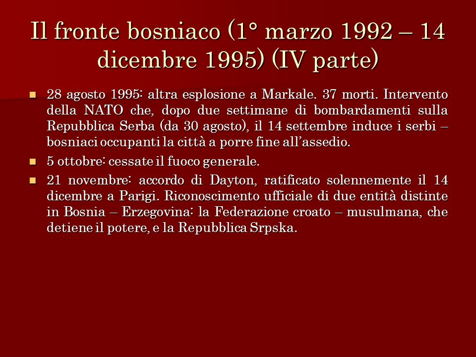 Il fronte bosniaco (1° marzo 1992 – 14 dicembre 1995) (IV parte)