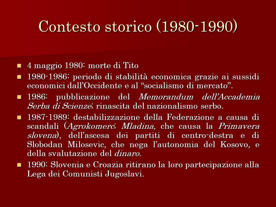 Contesto storico (1980-1990) 4 maggio 1980: morte di Tito