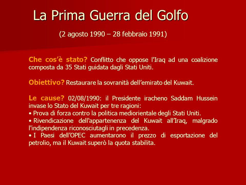 La Prima Guerra del Golfo (2 agosto 1990 – 28 febbraio 1991)