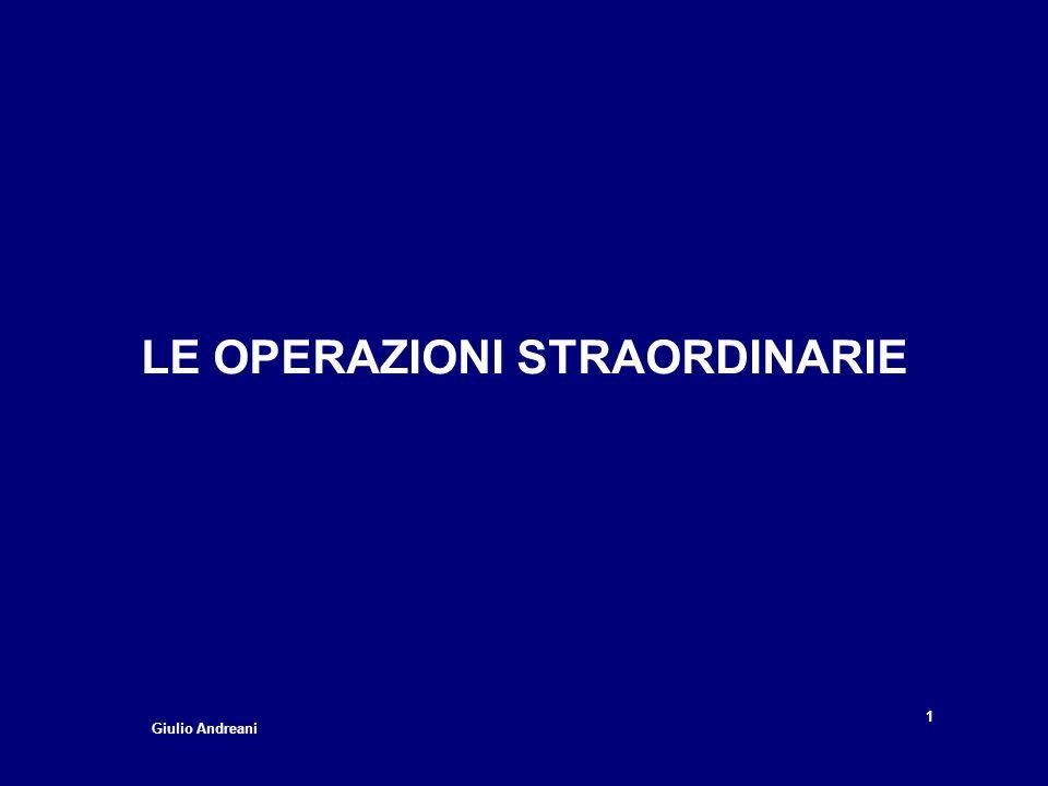 LE OPERAZIONI STRAORDINARIE